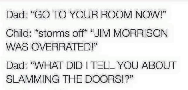 slam the doors