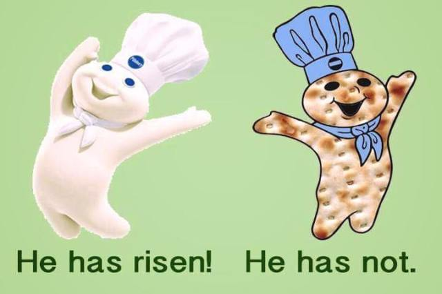 he has risen and matzo not